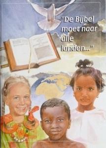 Bac, Ds. A. (e.a.)-De Bijbel moet naar alle landen