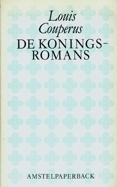 Couperus, Louis-De Koningsromans