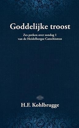 Kohlbrugge, Dr. H.F.-Goddelijke Troost (nieuw)