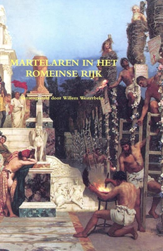 Haamstede, Adriaan van-Martelaren in het Romeinse Rijk (nieuw)