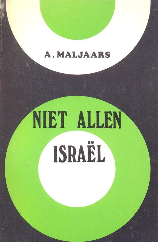 Maljaars, A.-Niet allen Israel