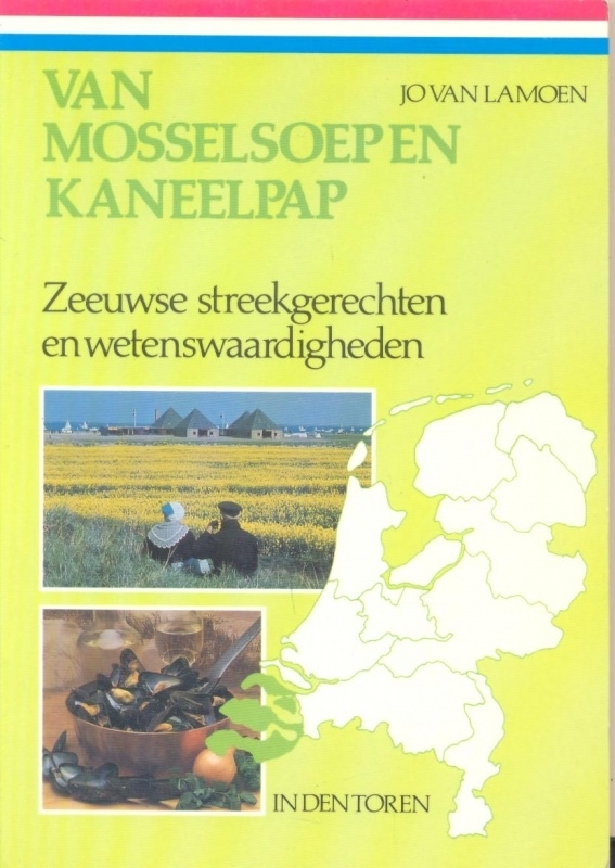 Lamoen, Jo van-Van Mosselsoep tot Kaneelpap