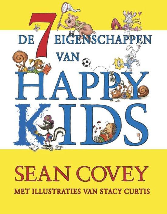 Covey, Sean-De 7 eigenschappen van happy kids (nieuw)