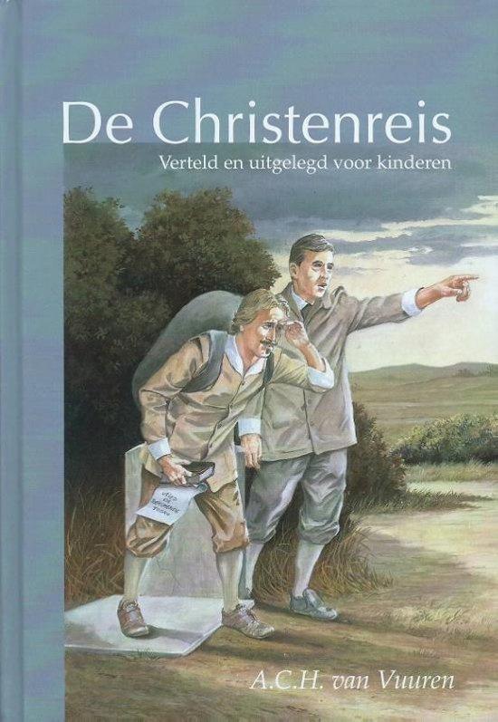Vuuren, A.C.H. van-De Christenreis verteld en uitgelegd voor kinderen (nieuw)