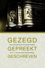 Graaf, Ir. J. van der-Gezegd, gepredikt, geschreven (nieuw)