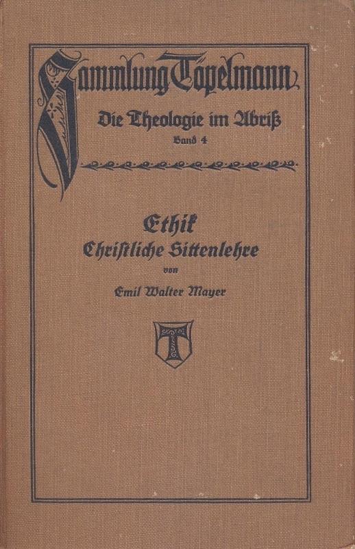 Maner, D. Dr. Emil Walter-Ethik Schriftliche Sittenlehre