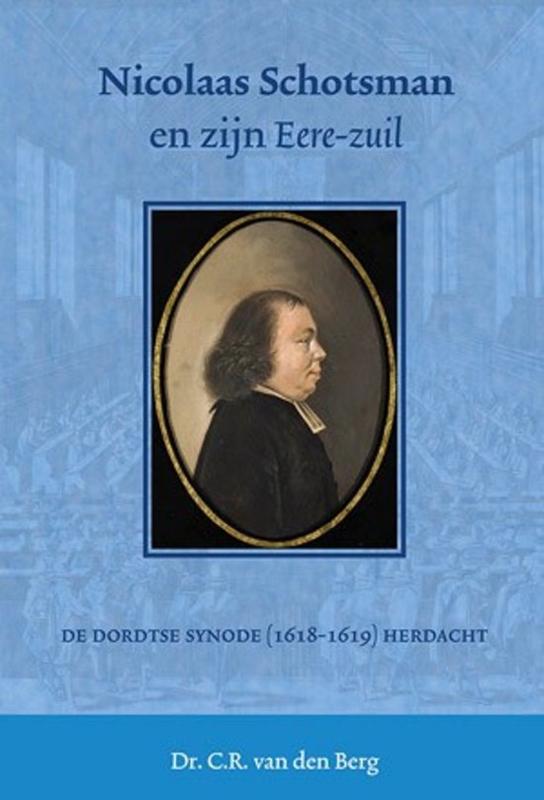 Berg, Dr. C.R. van den-Nicolaas Schotsman en zijn Eerezuil