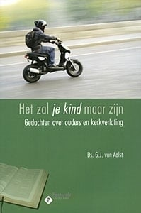 Aalst, Ds. G.J. van-Het zal je kind maar zijn (nieuw)