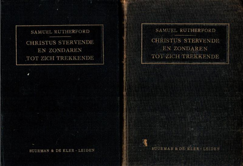 Rutherford, Samuel-Christus stervende en zondaren tot Zich trekkende