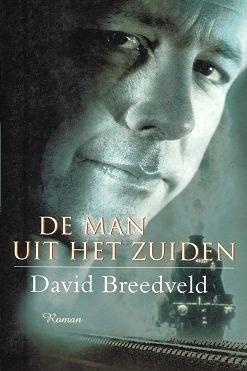 Breedveld, David-De man uit het zuiden