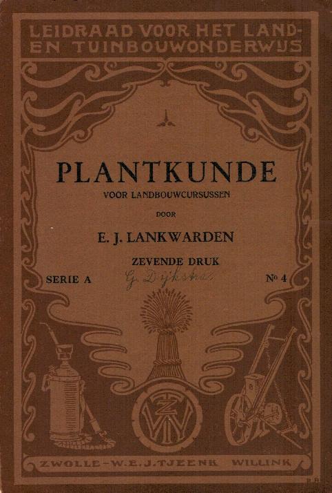 Lankwarden, E.J.-Plantkunde voor Landbouwcursussen