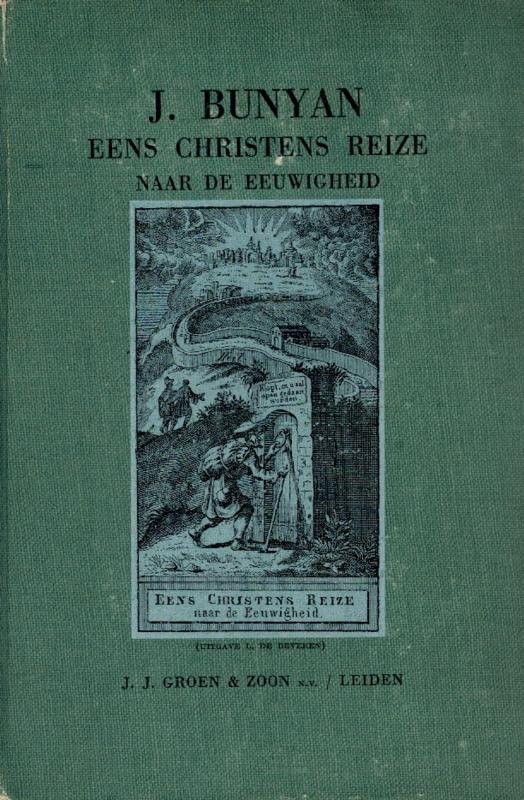 Bunyan, Johannes-Eens Christens reize naar de eeuwigheid