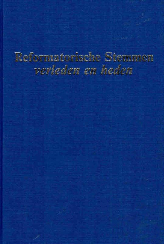 Rietdijk, Ds. D. (e.a.)-Reformatorische Stemmen