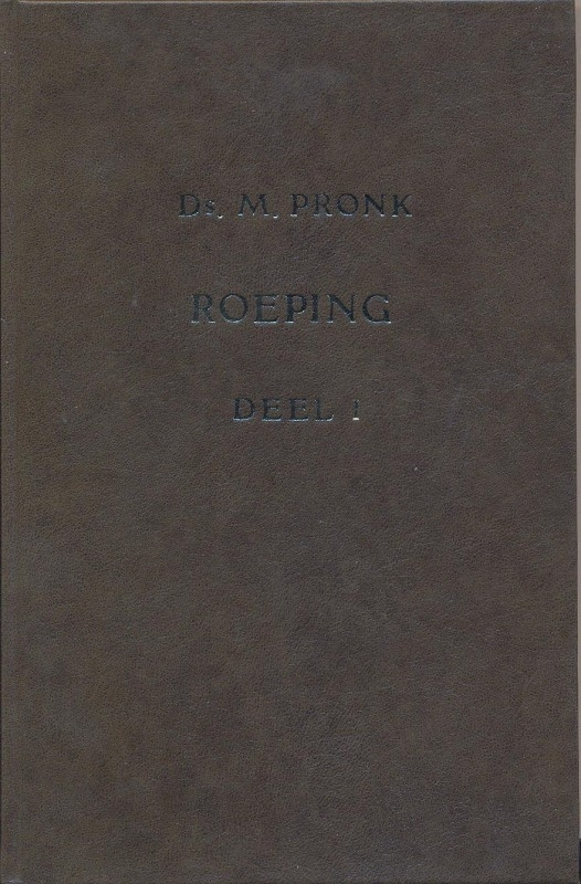 Pronk, Ds. M.-Roeping