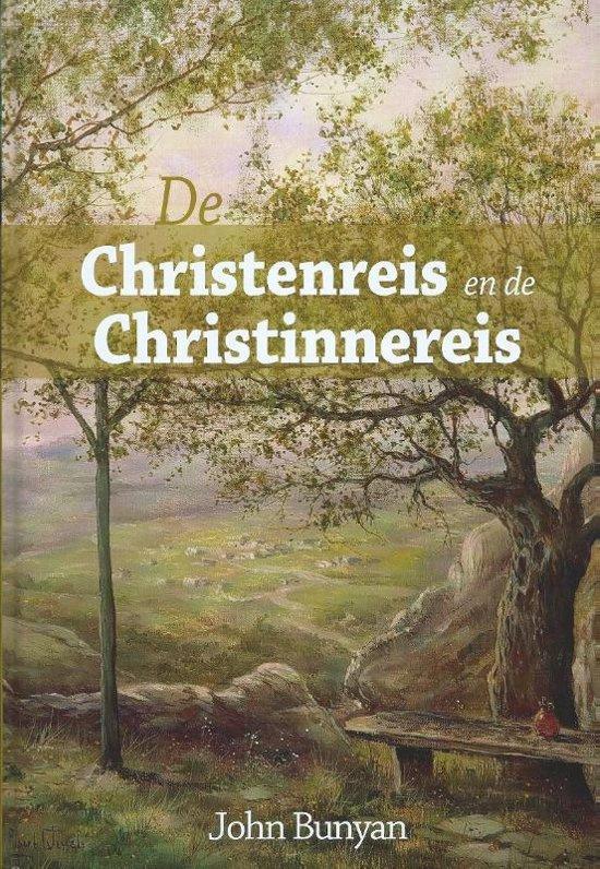 Bunyan, John-De Christenreis en de Christinnereis (nieuw)