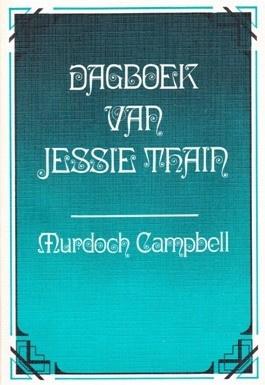 Campbell, Murdoch-Dagboek van Jessie Thain