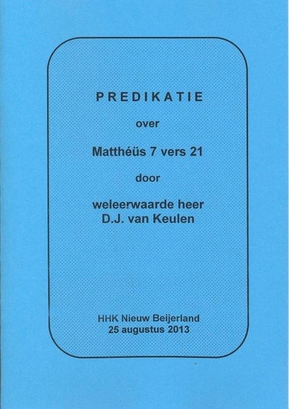 Keulen, D.J. van-Predikatie over Mattheus 7 vers 21 (nieuw)