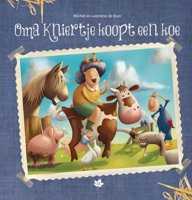Boer, Michel en Leontine de-Oma Kniertje koopt een koe (kleurboek) (nieuw)