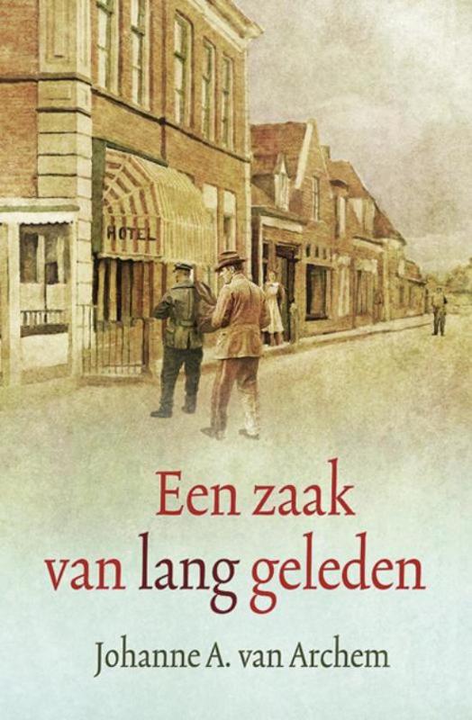 Archem, Johanne A. van-Een zaak van lang geleden