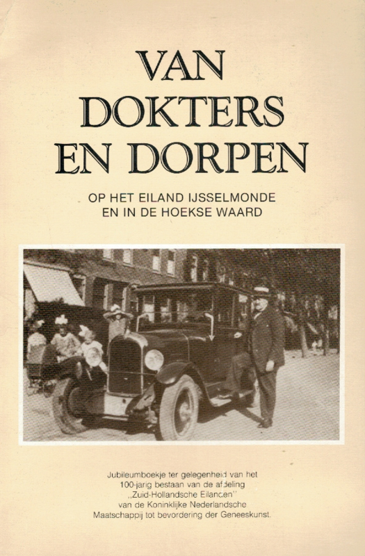 Blonk, D.I. (e.a.)-Van dokters en dorpen op het eiland IJsselmonde en in de Hoeksche Waard