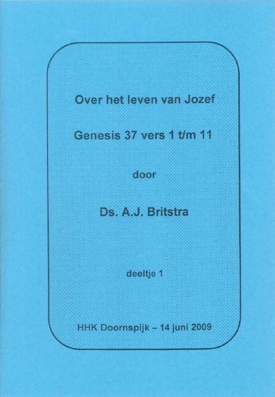 Britstra, Ds. A.J.-Over het leven van Jozef (nieuw)