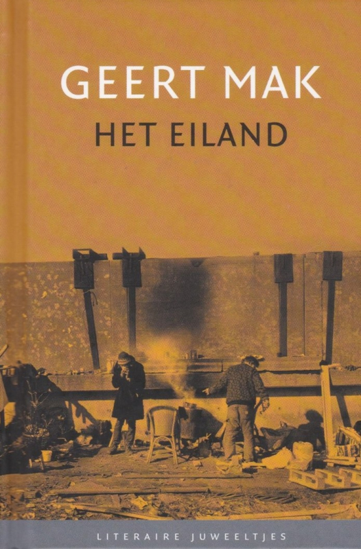Mak, Geert-Het eiland