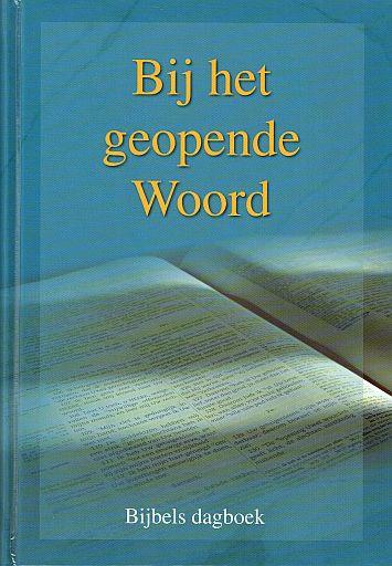 Blok, Ds. P. (e.a.)-Dagboek Bij het geopende Woord 2017