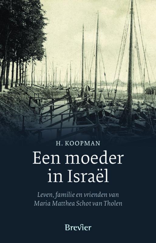 Koopman, H.-Een moeder in Israel (nieuw)