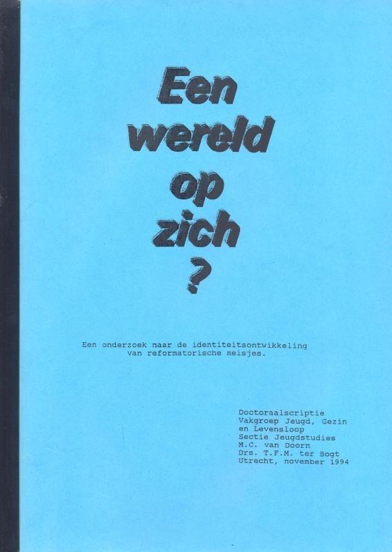Doorn, M.C. van en Bogt, Drs. T.F.M. ter-Een wereld op zich?