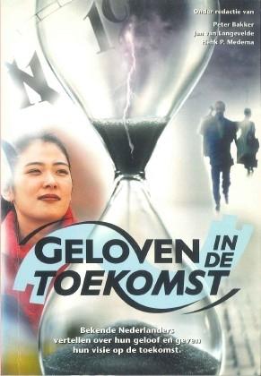 Medema, Henk P. (red.)-Geloven in de toekomst