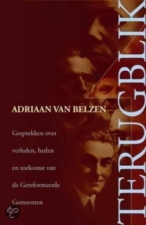 Belzen, Adriaan van-Terugblik (nieuw)