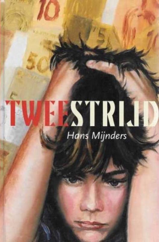 Mijnders, Hans-Tweestrijd