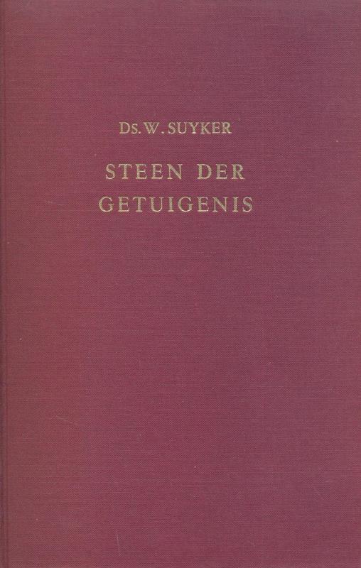 Suyker, ds. W.-Steen der getuigenis