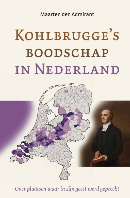 Admirant, Maarten den-Kohlbrugge's boodschap in Nederland (nieuw)