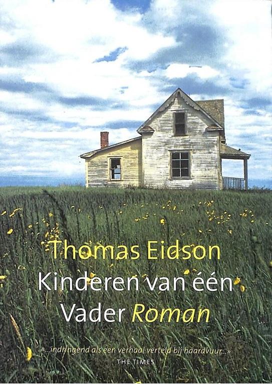 Eidson, Thomas-Kinderen van één Vader