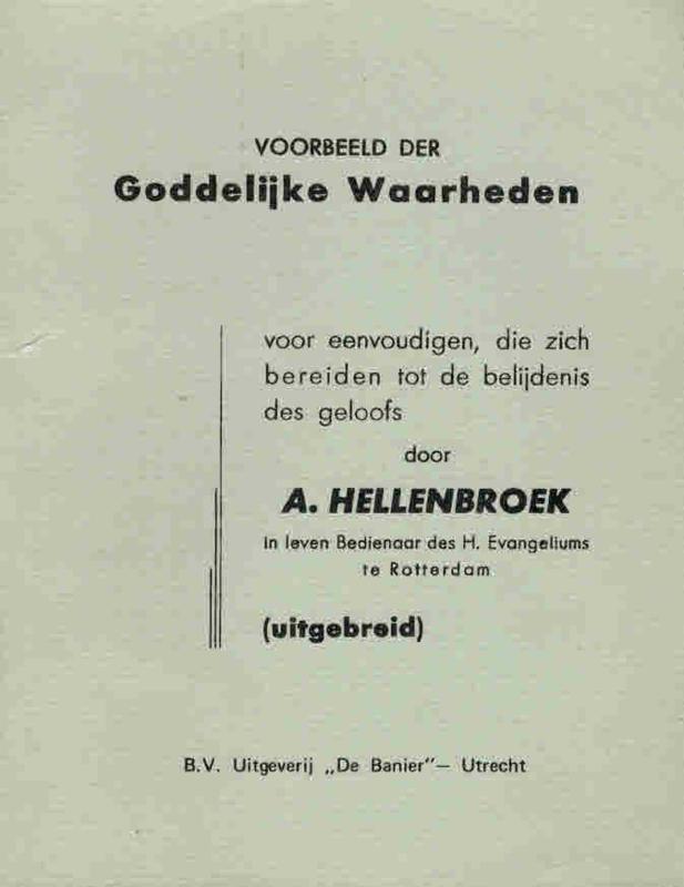 Hellenbroek, A.-Voorbeeld der Goddelijke Waarheden