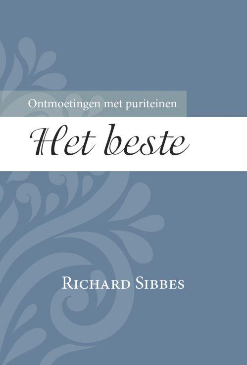 Sibbes, Richard-Het beste (nieuw)