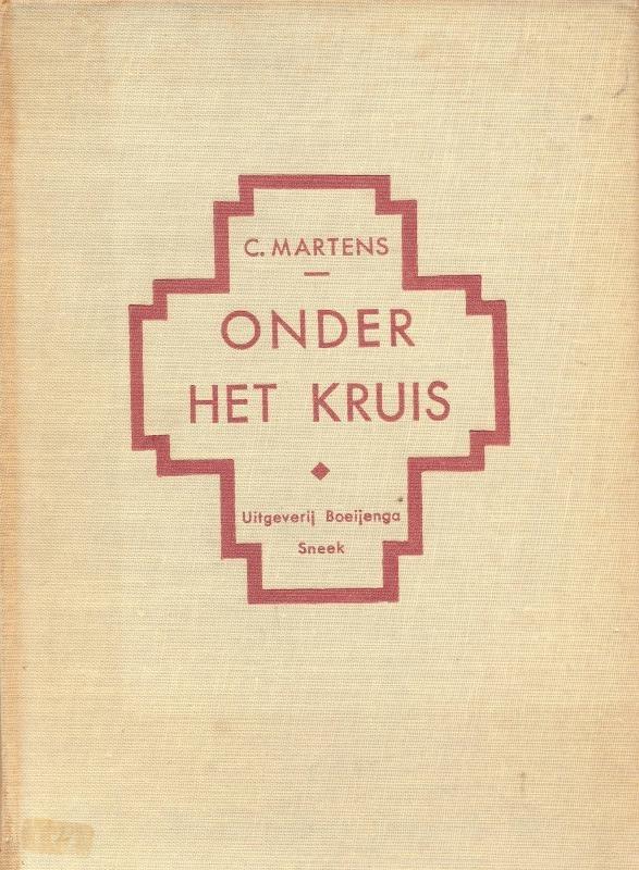 Martens, C.-Onder het Kruis