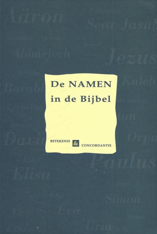 Slagter, H.B.-De namen in de Bijbel