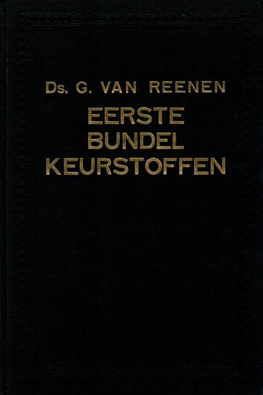 Reenen, Ds. G. van-Eerste bundel keurstoffen