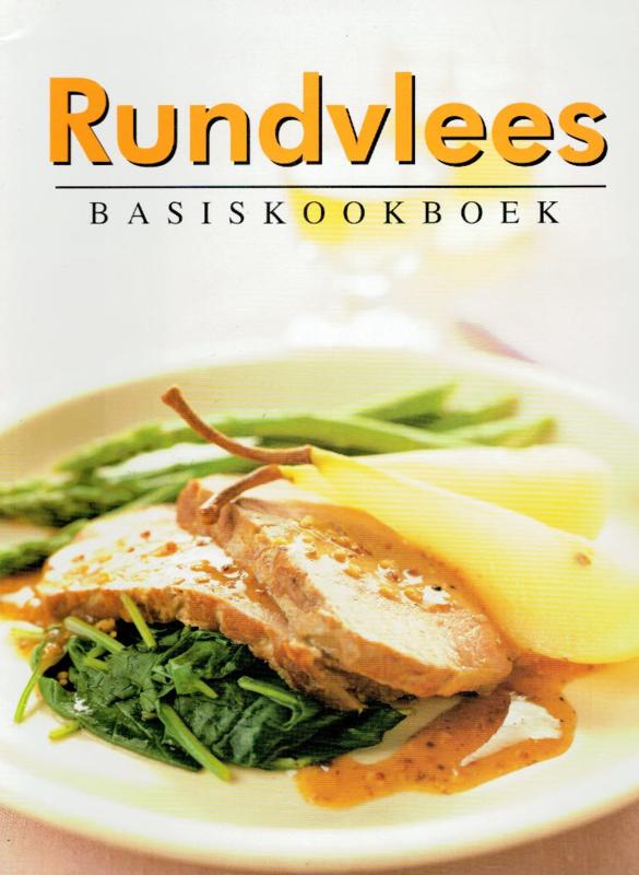 Neelissen-van Paassen, C.-Rundvlees Basiskookboek