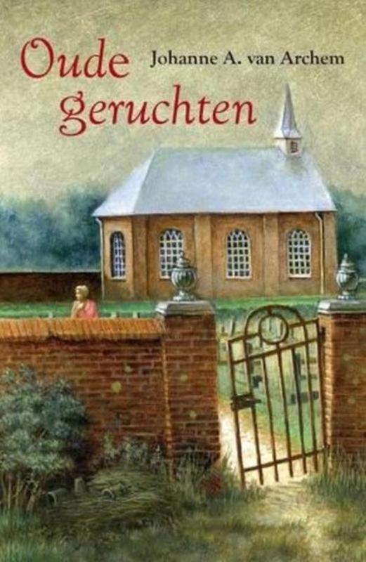 Archem, Johanne A. van-Oude geruchten