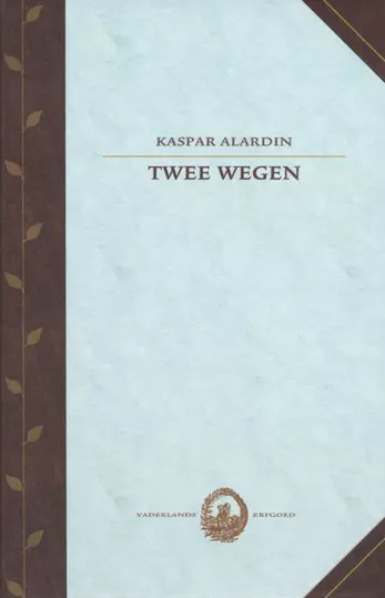 Alardin, Kaspar-Twee wegen