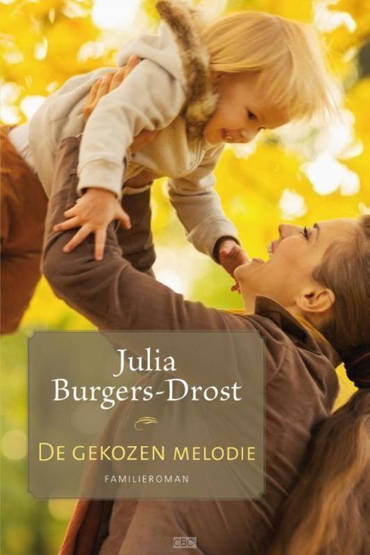 Burgers-Drost, Julia-Gekozen melodie (nieuw)