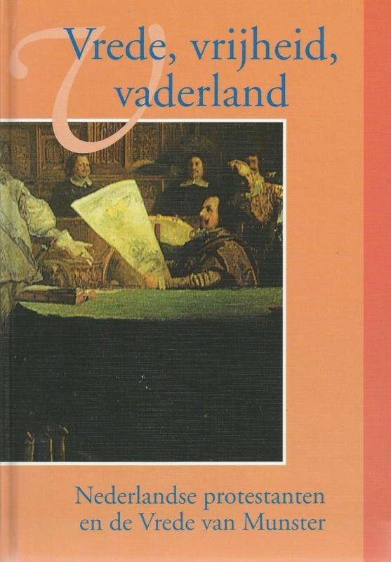 As, H.H.J. van (redachtie)-Vrede, vrijheid, vaderland