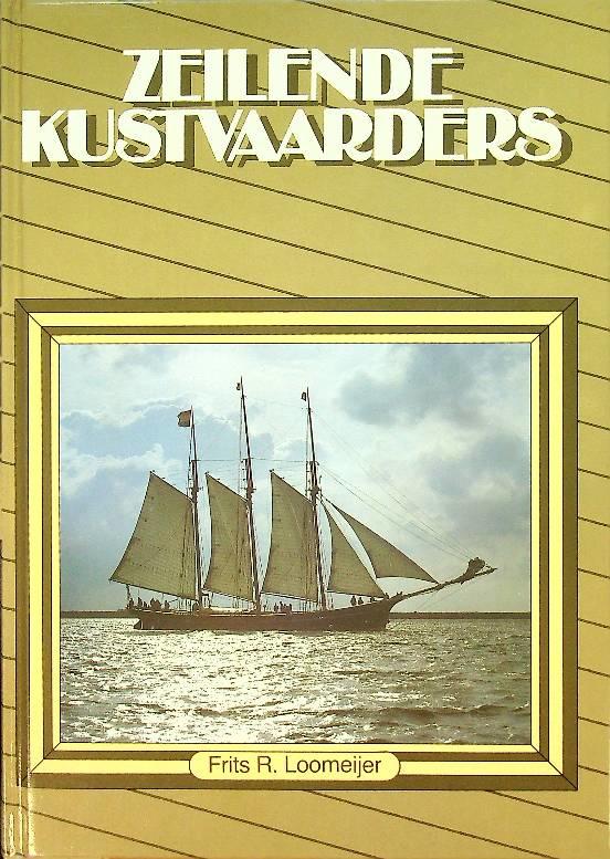 Loomeijer, Frits R.-Zeilende kustvaarders
