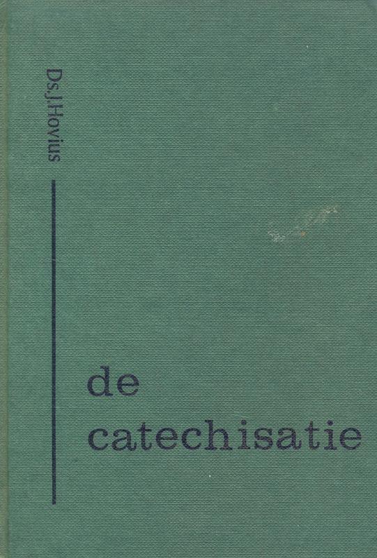 Hovius, Ds. J.-De catechisatie