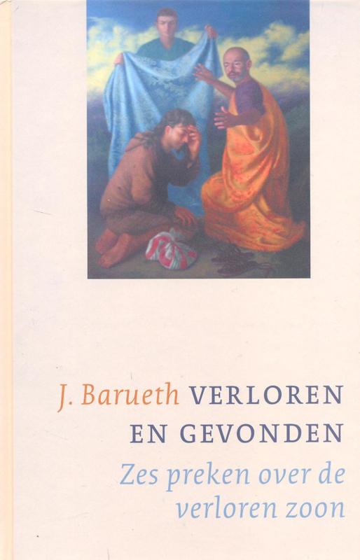 Barueth, Johannes-Verloren en gevonden