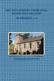 Boston, Thomas-Rechtvaardig voor God, door het geloof (20 preken, deel I) (nieuw)