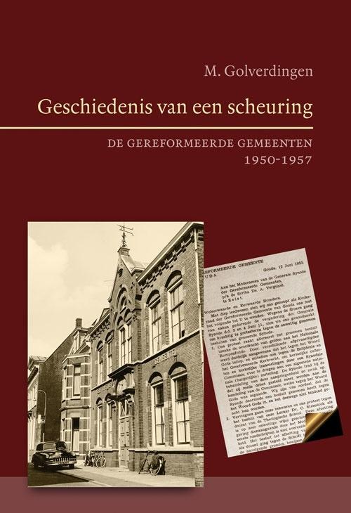 Golverdingen, Ds. M.-Geschiedenis van een scheuring (nieuw)